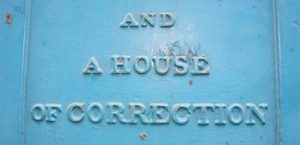 Image saying and a house of correction